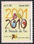 Бразилия 2001 год. Международный год Мира. 1 марка
