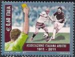 Италия 2011 год. 100 лет ассоциации футбольных арбитров Италии (146.3460). 1 марка