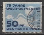 ГДР 1949 год. 75 лет Всемирному Почтовому Союзу (UPU), 1 марка (гашёная)